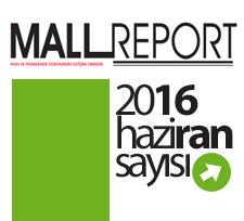 Mall Report Haziran 2016