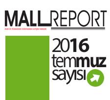 Mall Report Temmuz 2016